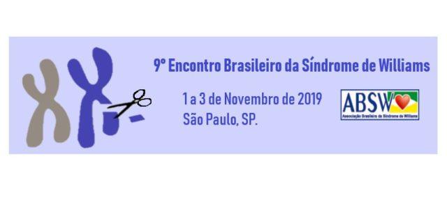 São Paulo, fevereiro de 2019 Caros Associados da ABSW, Desde o ano passado a atual Diretoria Científica vem trabalhando para a efetivação do nosso 9º Encontro Brasileiro da Síndrome de […]