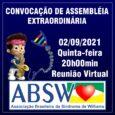 Com base no Artigo 13 do Estatuto da ABSW, ficam os associados da Associação Brasileira de Síndrome de Williams CONVOCADOS para Assembleia Geral Extraordinária, conforme dados abaixo: Data: 02/09/2021 – […]
